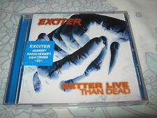 "EXCITER ""Better Live Than Dead"" CD  razor anvil destruction"