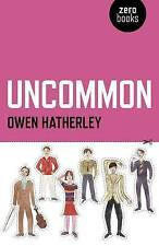 Uncommon, Good Condition Book, Hatherley, Owen, ISBN 9781846948770