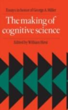 The Making of Cognitive Science: Essays in Honor of George Armitage Miller  Har