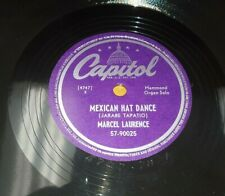 """MARCEL LAURENCE Mexican Hat Dance/ Kiss In HAMMOND ORGAN 10"""" 78 Capitol 57-90025"""
