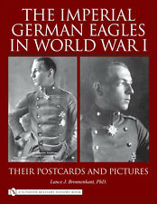 Book - The Imperial German Eagles in World War I: Postcards and Pictures - Vol 2