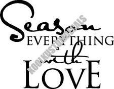 Season With Love Interior Home Vinyl Decal K008