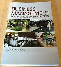 John Moran - BUSINESS MANAGEMENT FOR TROPICAL DAIRY FARMERS - Sustainable - Book