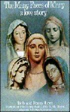 The Many Faces of Mary: a love story by Bob Lord; Penny Lord