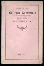 1905 - Railways. Notes on the Railroad Terminals...  New York City.