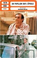 FICHE CINEMA : UN PAPILLON SUR L'EPAULE - Ventura,Auger,Garcia,Deray 1978