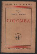 Colomba (texte conforme à l'édition de 1841)   Prosper Mérimée   Bon état