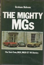 MG THE MIGHTY MGs TWIN CAM MGC MGB GT V8 GRAHAM ROBSON 1982 1ST EDITION