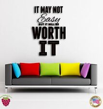 Wall Sticker Quotes Words Inspire It May Be Not Easy But It Worth It  z1479