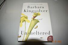 Unsheltered: A Novel - Paperback By Kingsolver, Barbara - VERY GOOD