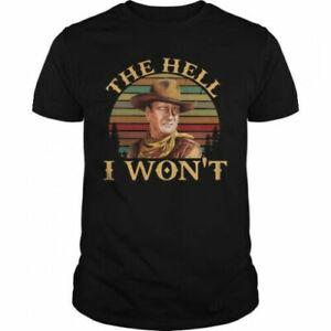 Retro Sunset John Wayne The Hell i Won't t Shirt
