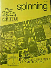 Handweavers Guild Spinning 1979 96pg booklet 10 1st Years Shuttle Spindle Dyepot