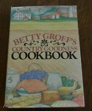 Betty Groff's Country Goodness Cookbook - PA Dutch Recipes H/C D/J