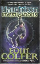 EOIN COLFER - HALF MOON INVESTIGATIONS: The Newest Detective in Town (PB; 2006)