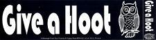Give A Hoot - Environmental Bumper Sticker / Decal