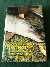 Spinning and Plug Fishing, Rickards and Whitehead, 1987, first edition.