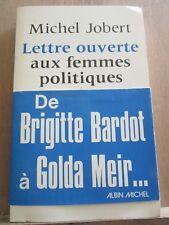Michel Jobert: Lettre ouverte aux femmes politiques de Bardot à Golda Meir/ 1976