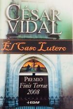 El Caso Lutero - César Vidal