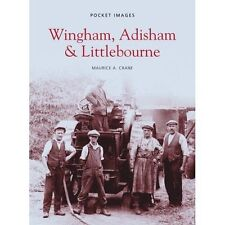 Wingham, Adisham and Littlebourne  (Pocket Images), New, Crane, Maurice Book