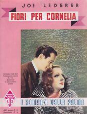 Lederer, Fiori per Cordelia, I romanzi della palma, Mondadori, 1938,romanzo rosa