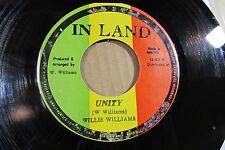 WILLIE WILLIAMS unity IN LAND JAMAICA ORIGINAL 45 roots regae VG++ CLEAN!!!