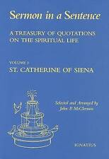 Sermon in a Sentence: A Treasury of Quotations on the Spiritual Life from the Wr