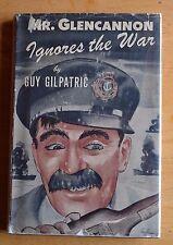 Mr Glencannon Ignores the War by Guy Gilpatric World Publishing 1945 hardback DJ