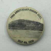 July 4th 1930 Oregon Trail 100th Anniversary Button Badge Pin Pinback Vtg   A3