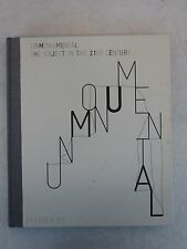 UNMONUMENTAL The Object in the 21ST Century 1997 1stEd Phaidon, NY Illust'd HC
