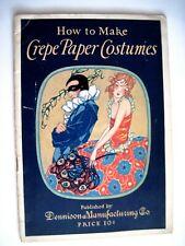 "Fantastic 1925 Art Deco ""Dennison"" Booklet - Crepe Paper Costumes  *"