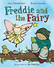Freddie and the Fairy,Julia Donaldson, Karen George