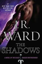 The Black Dagger Brotherhood: The Shadows 13 by J. R. Ward (2015, Hardcover)