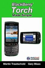 BlackBerry Torch Made Simple : For the BlackBerry Torch 9800 Series...