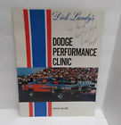 Dick Landy Dodge Performance Clinic Autograghed 1969 Charger Super Bee Coronet
