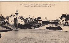 LYON expo internationale 1914 12 village alpin et maison forestière