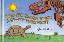 Whats Older Than a Giant Tortoise? (Wells of Know
