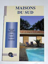 Construire et rénover sa maison MAISONS DU SUD 60 Plans Façades Descriptifs
