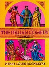 Excellent, The Italian Comedy (Dover Books on Cinema and the Stage), Duchartre,