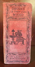 Drinks as they are Mixed 1904 Mixology Craft Cocktails Bartender Recipes Vintage