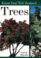 Know Your New Zealand Trees by Metcalf, Lawrie Paperback Book The Fast Free