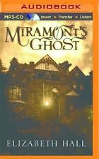 Miramont's Ghost by Elizabeth Hall (2015, MP3 CD, Unabridged)