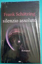 SILENZIO ASSOLUTO, Frank Schätzing, Mondolibri
