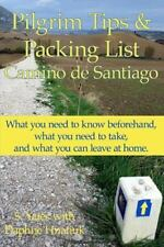 Pilgrim Tips and Packing List Camino de Santiago : What You Need to Know Befo...