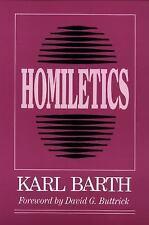 Homiletics: By Karl Barth