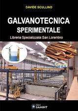 GALVANOTECNICA SPERIMENTALE Galvanostegia Galvanoplastica bagno galvanico libro