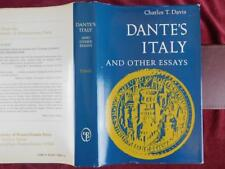 DANTE'S ITALY: & OTHER ESSAYS by CHARLES T.DAVIS/SCARCE 1984 1st