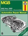 1962-1980 MG B MGB Roadster GT Coupe Haynes Repair Service Manual Book 6231