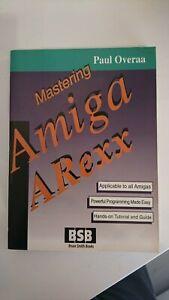 Amiga Programming Book - Mastering Amiga ARexx - by Paul Overaa