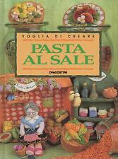 VOGLIA DI CREARE: PASTA AL SALE - Manuale