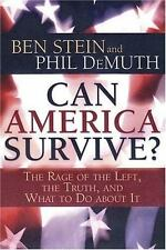 Can America Survive? The Rage of the Left, the Truth, and What to Do About It
